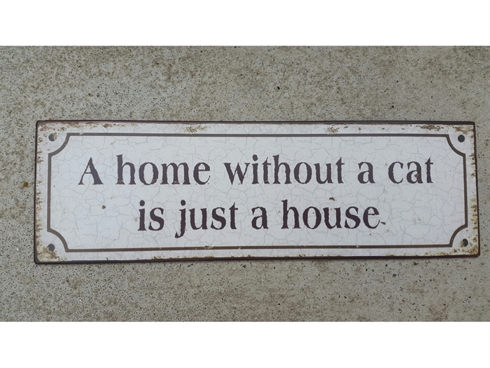 Skilt - A home without a cat